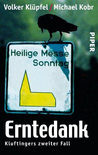 Buchseite und Rezensionen zu 'Erntedank: Kluftingers zweiter Fall' von Volker Klüpfel