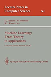 Machine Learning: From Theory to Applications: Cooperative Research at Siemens and MIT (Lecture Notes in Computer Science)
