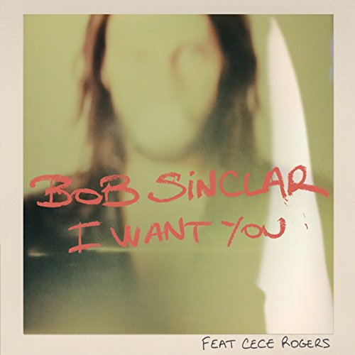 I Want You (feat. CeCe Rogers)