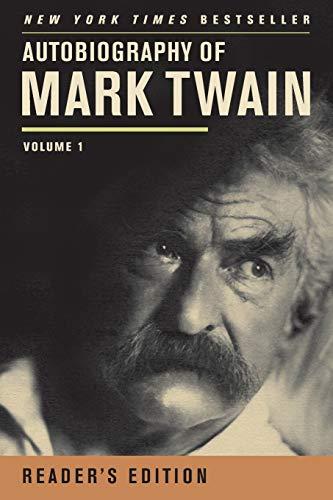 Autobiography of Mark Twain, Volume 1 (Mark Twain Papers) -