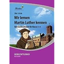 Wir lernen Martin Luther kennen (CD-ROM): Grundschule, Religion, Klasse 3-4