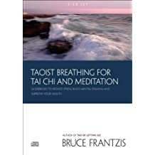 Taoist Breathing for Tai Chi and Meditation: Twenty-Four Exercises to Reduce Stress, Build Mental Stamina, and Improve Your Health