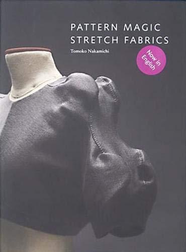 Pattern Magic: Stretch Fabrics -
