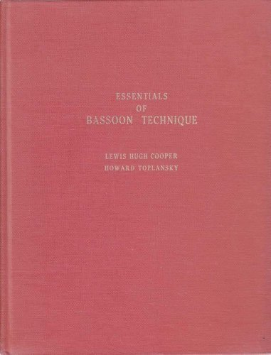 essentials-of-bassoon-technique-by-cooper-lewis-hugh-toplansky-howard-1968-hardcover