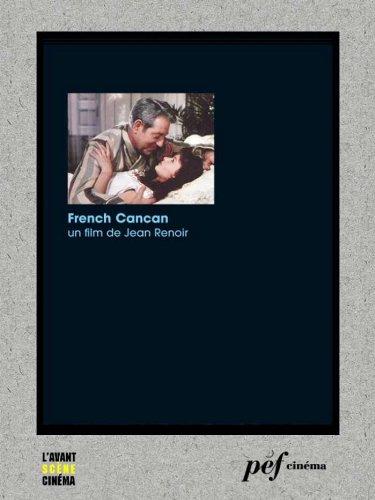 French Cancan - Scénario du film par Renoir Jean