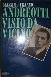 ANDREOTTI VISTO DA VICINO