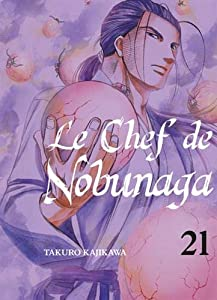 Le Chef de Nobunaga Edition simple Tome 21