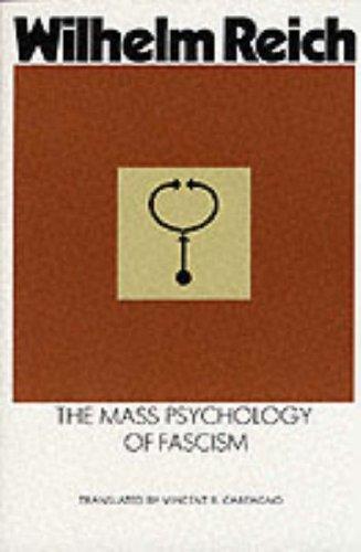 The Mass Psychology of Fascism por Wilhelm Reich