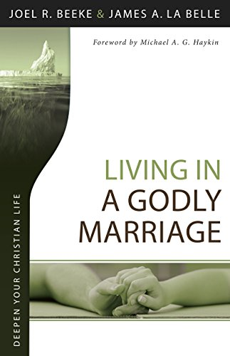 Living in a Godly Marriage por Joel R. Beeke