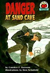 Danger at Sand Cave (On My Own History (Paperback)) (Paperback) - Common