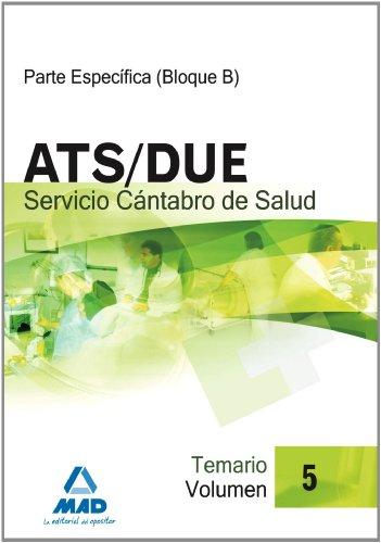Ats/Due Del Servicio Cántabro De Salud. Temario Volumen V