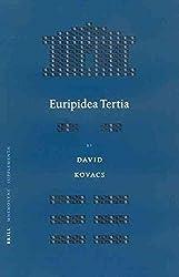 [(Euripidea Tertia)] [By (author) David Kovacs] published on (March, 2003)