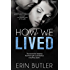 How We Lived (Entangled Embrace)