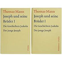 Joseph und seine Brüder I: Text und Kommentar in einer Kassette (Thomas Mann, Große kommentierte Frankfurter Ausgabe. Werke, Briefe, Tagebücher)
