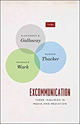 [Excommunication: Three Inquiries in Media and Mediation] (By: Alexander R. Galloway) [published: January, 2014]