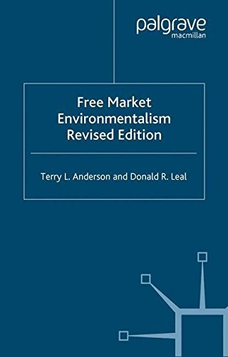 Free Market Environmentalism Revised Edition by Terry L. Anderson (2001-02-03)