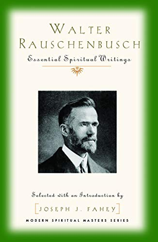 Walter Rauschenbusch: Essential Spiritual Writings (MSM) (English Edition)
