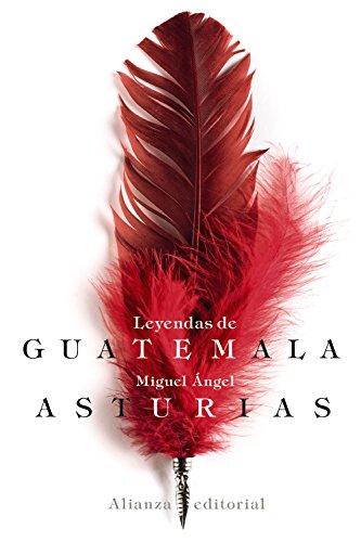 Leyendas de Guatemala (El Libro De Bolsillo - Bibliotecas De Autor - Biblioteca Asturias)