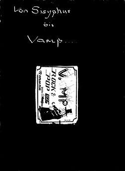 Von Sisyphus bis VAMP: Geschichten einer DDR-Amateurrockband aus Thüringen (German Edition) by [Bauer, Andre]