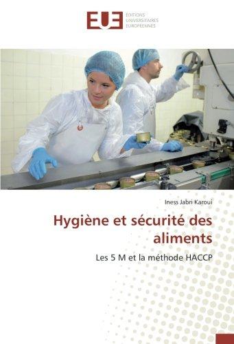 Hygiène et sécurité des aliments: Les 5 M et la méthode HACCP