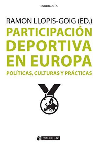 Participación deportiva en Europa. Políticas, culturas y prácticas (Manuales)