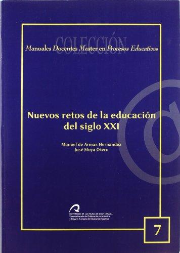 Nuevos retos de la educación del siglo XXI por Manuel de Armas Hernández