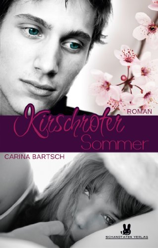Kirschroter Sommer (Disaster Kindle Beautiful)