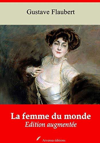 La Femme Du Monde   Edition Intégrale Et Augmentée: Nouvelle Édition 2019 Sans Drm por Gustave Flaubert epub