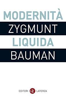Modernità liquida (I Robinson. Letture) (Italian Edition) by [Bauman, Zygmunt]