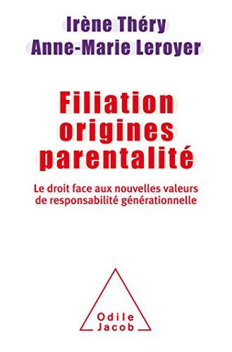 Filiation Origines Parentalité par Irène Théry
