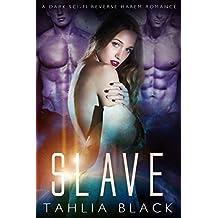 Slave: A Dark Sci-Fi Reverse Harem Romance (Dothkhan Alien Warriors Book 1) (English Edition)