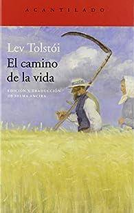 El camino de la vida: 395 par León Tolstoi