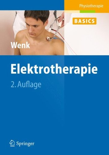Elektrotherapie (Physiotherapie Basics) -