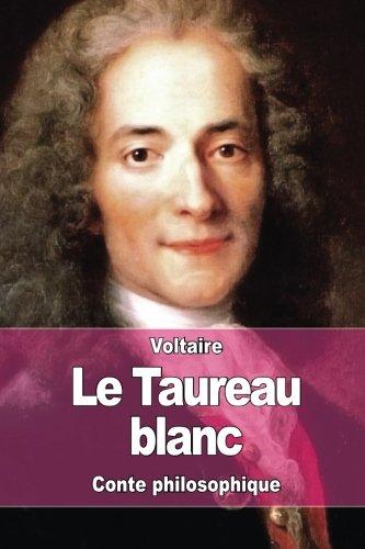 Le Taureau blanc par Voltaire