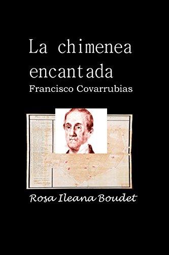 La chimenea encantada: Francisco Covarrubias
