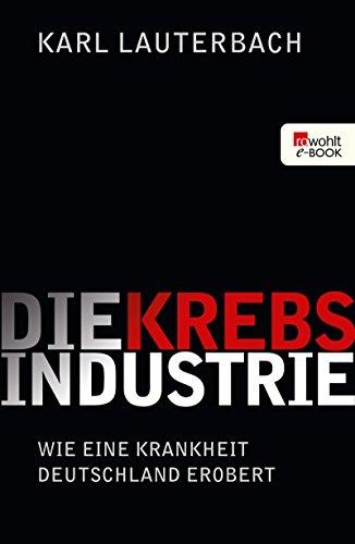 Resultado de imagen de karl Lauterbach Krebsindustrie