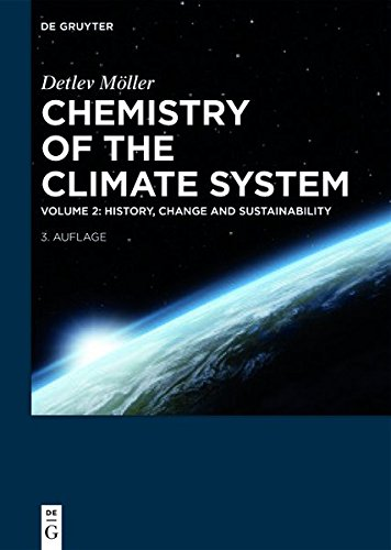 Detlev Möller: Chemistry of the Climate System: History, Change and Sustainability