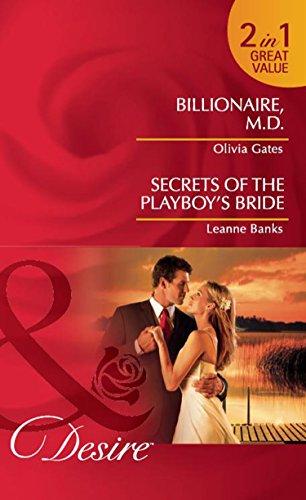 book cover of Billionaire, M.D. / Secrets of the Playboy\'s Bride