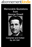 Memorable Quotations from George Orwell (English Edition)