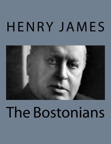 The Bostonians: Volume 1