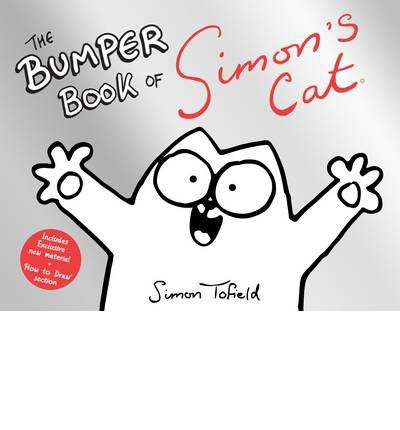 [(The Bumper Book of Simon's Cat)] [ By (author) Simon Tofield ] [October, 2013]