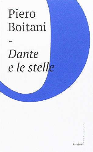 Dante e le stelle (Irruzioni) por Piero Boitani
