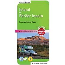 Island mit Färöer Inseln: Wohnmobil-Reiseführer (MOBIL & AKTIV ERLEBEN - Wohnmobil-Reiseführer)