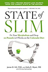 State of Slim: Fix Your Metabolism and Drop 20 Pounds in 8 Weeks on the Colorado Diet
