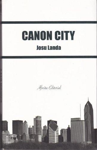 Canon City por Josu  Landa