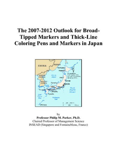 The 2007-2012 Outlook for Broad-Tipped Markers and Thick-Line Coloring Pens and Markers in Japan