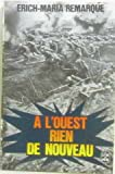 A l'ouest rien de nouveau - Le livre de poche - 01/01/1999