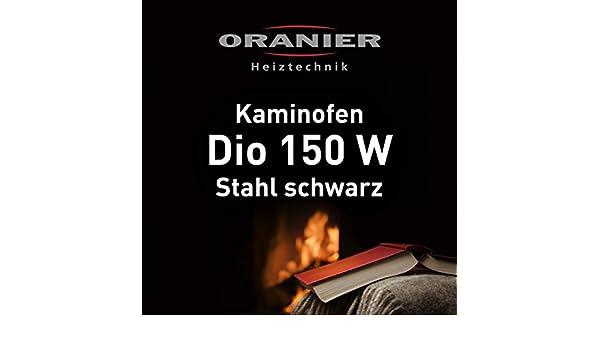 Kaminofen Oranier Dio 150 W Stahl Schwarz Amazonde Baumarkt