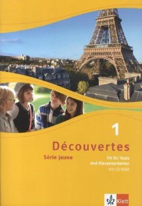 Découvertes Série jaune 1. Fit für Tests und Klassenarbeiten