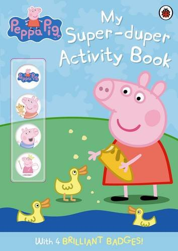 Peppa Pig: My Super-duper Activity Book: (with badges)